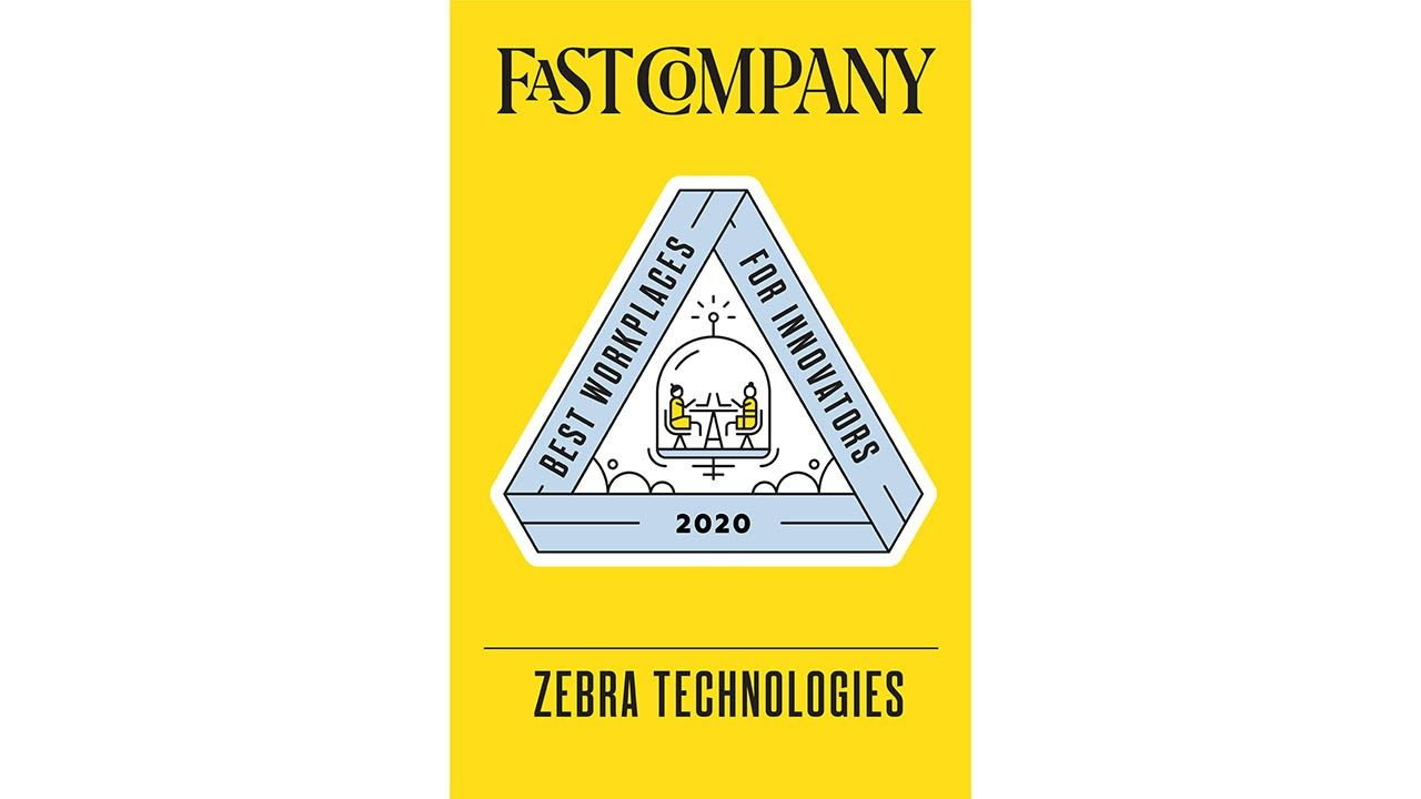 Zebra was named one of the 2020 Best Workplaces for Innovators by Fast Company