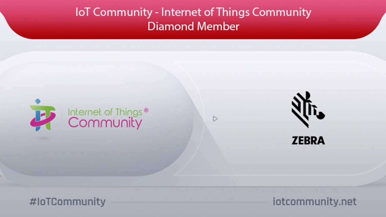 Zebra Technologies is a Diamond member of the Internet of Things (IoT) Community
