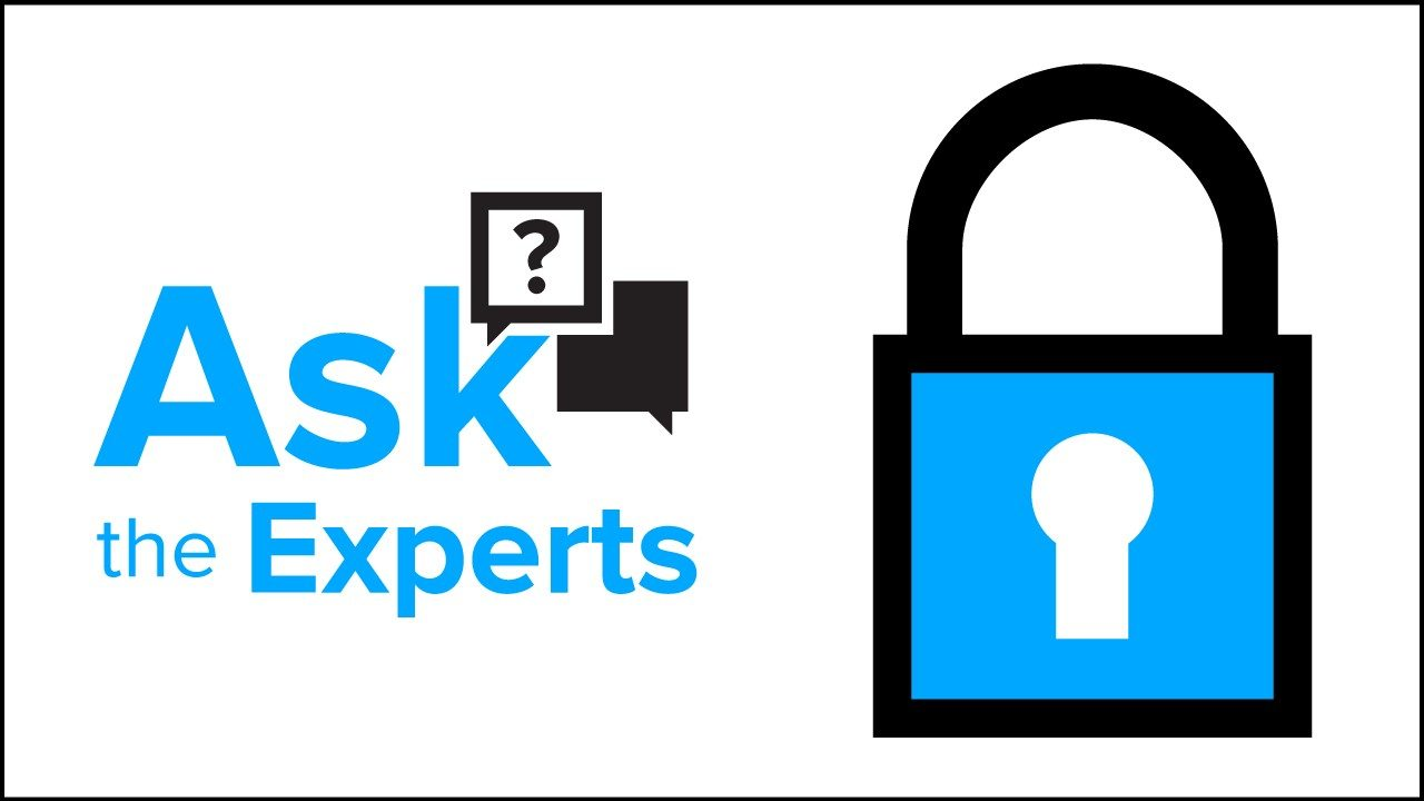 Ask the Expert About Security