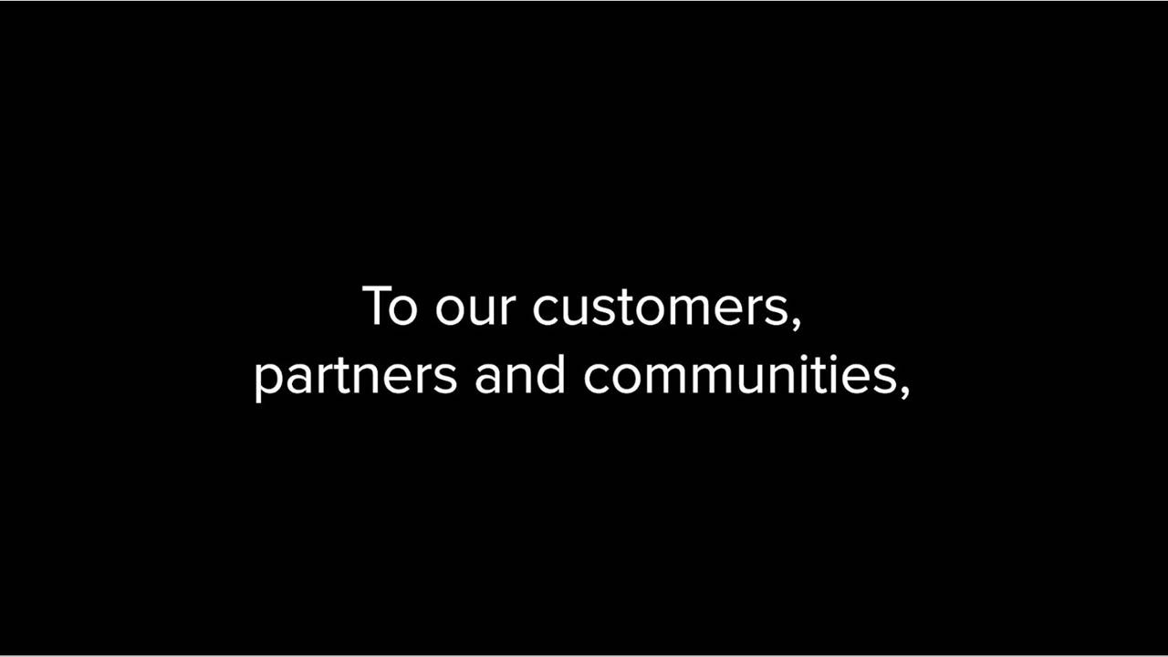 Thank you to our customers, partners and communities...
